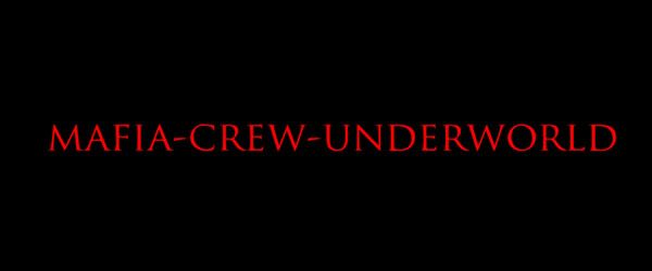 mafia crew underworld